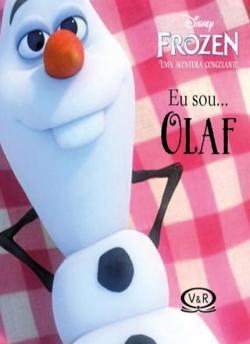 Eu sou... Olaf