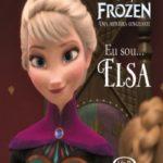 Eu sou…Elsa