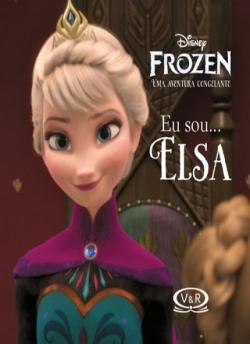 Eu sou...Elsa