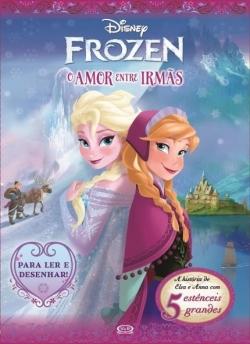 Frozen - O Amor Entre Irmãs