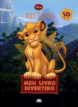 O Rei Leão - Meu Livro Divertido