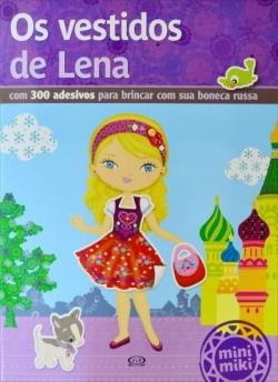 Os Vestidos de Lena - Com 300 Adesivos Para Brincar Com Sua Boneca Russa