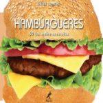 Hambúrgueres: 50 das melhores receitas