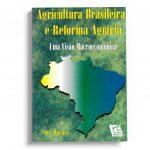 agricultura brasileira e a reforma agraria