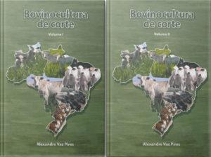 Bovinocultura de Corte Volumes I e II-0