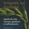 A cevada irrigada no cerrado - estado do arte, recursos genéticos e melhoramento