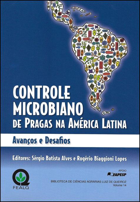 Controle Microbiano de Pragas na América Latina - Avanços e Desafios
