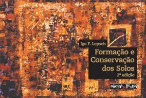 Formação e Conservação dos Solos 2ª Edição