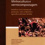 MINHOCULTURA E VERMICOMPOSTAGEM