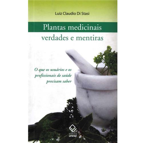 PLANTAS MEDICINAIS: VERDADES E MENTIRAS