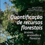 Quantificação de recursos florestais - árvores, arvoredos e florestas