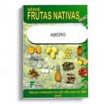 serie frutas nativas2010 – abieiro