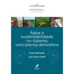 Água e Sustentabilidade no Sistema Solo-Planta-Atmosfera-2412