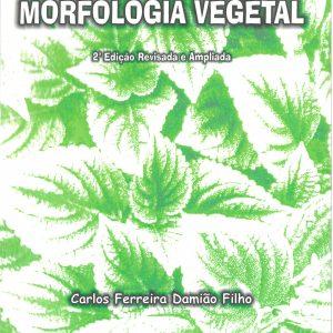 Morfologia Vegetal – revisada e ampliada – 2ª edição
