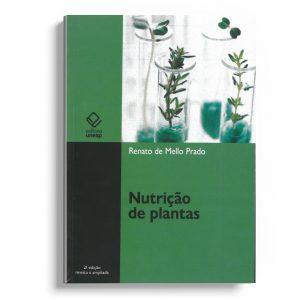 Nutrição de plantas – 2ª edição – Revisada e Ampliada